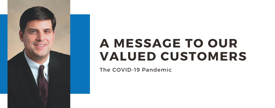 A message to our valued customers from David Ficca, CEO and president